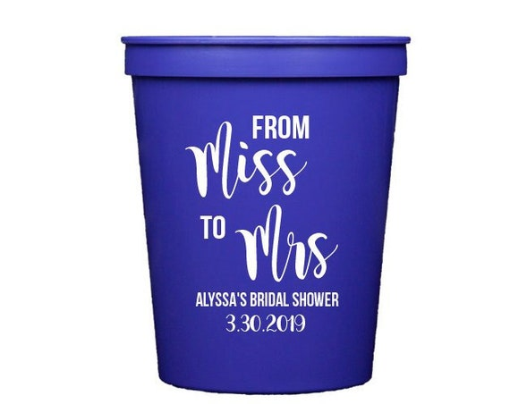 Miss to Mrs cups, Bridal shower cups, Wedding shower cups, Personalized stadium cups, Customized cups, Personalized plastic cups, Wedding