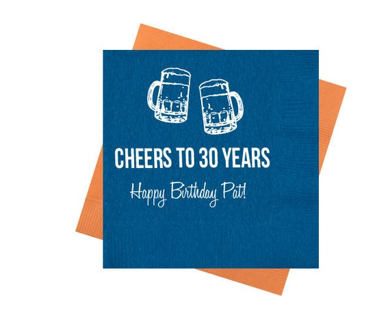 Cheers to 30 years napkins, Cheers and beers to 30 years, 30th birthday napkins, Personalized napkins, Guys birthday party, Adult birthday