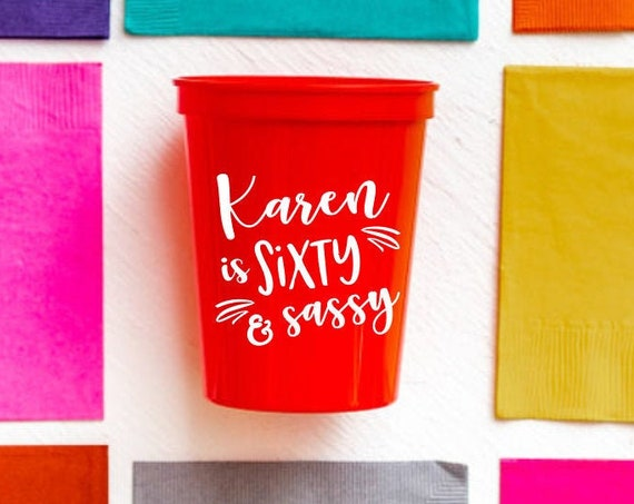 60 and sassy, Sixty and sassy birthday cups, 60th birthday party cups, Adult birthday party cups, Personalized party cups, Birthday cups