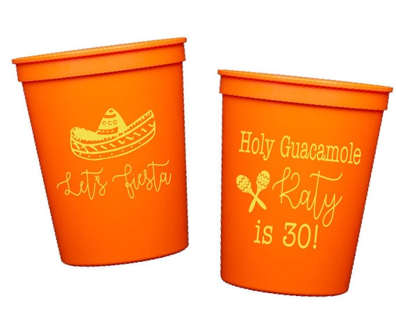 Personalized plastic cups, Birthday party stadium cups, Holy guacamole, Fiesta birthday party, 30th birthday party, Fiesta themed party