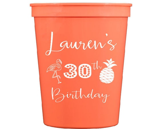 30th birthday party cups, Beach birthday party cups, Flamingo cups, Pineapple cups, Personalized plastic cups, Personalized stadium cups