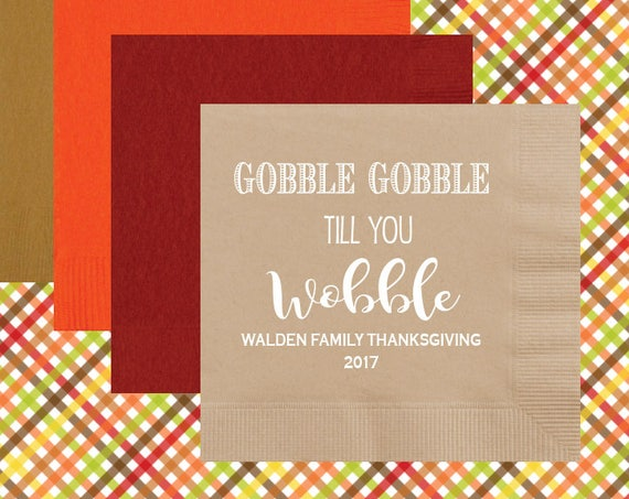 Thanksgiving napkins, Personalized napkins, holiday napkins, custom party napkins, Holiday napkins, Gobble Gobble till you wobble