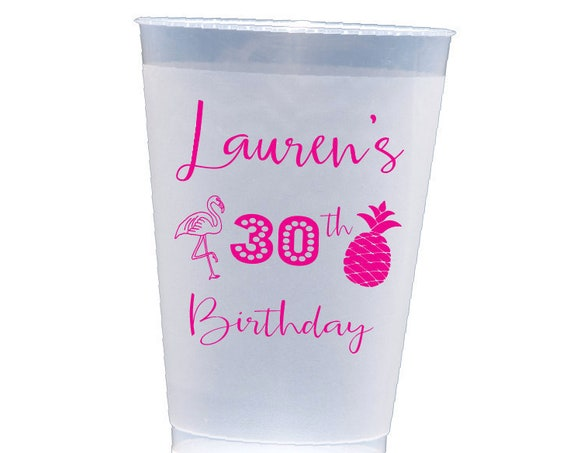 30th birthday cups Pineapple Cups Flamingo cups Beach birthday party Pool party cups 40th birthday cups personalized cup shatterproof cups
