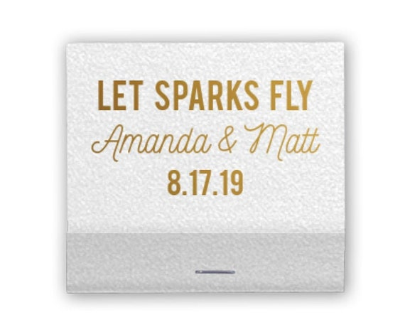 Let sparks fly matches, Wedding matches, Sparkler send off matches, Reception matches, Gold foil matches, Personalized wedding matches