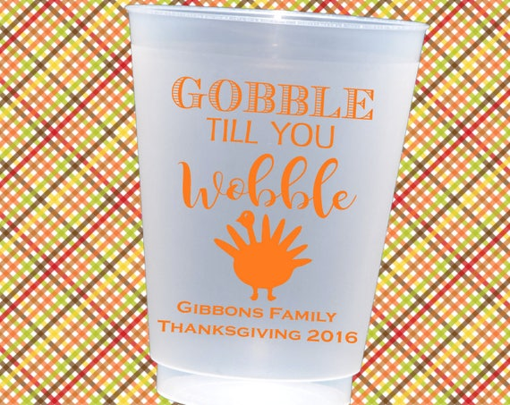Thanksgiving cups, thanksgiving cups personalized, personalized plastic cups, Holiday party cup, Gobble till you wobble, friendsgiving