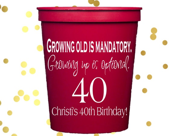 40th Birthday cups, party cups, personalized plastic cups, party favor cups, guys birthday party, 30th birthday party, custom stadium cups
