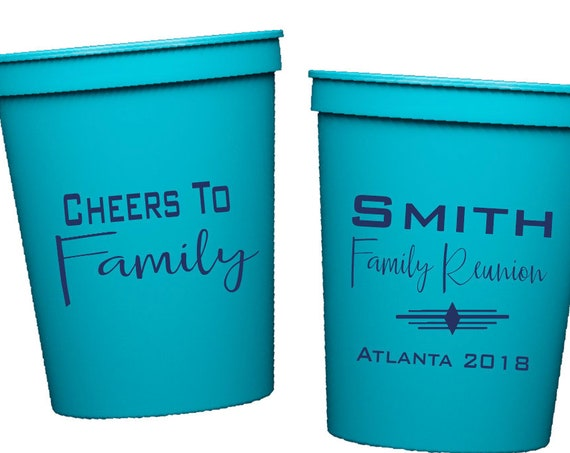 Family reunion cups, cheers to family cups, personalized plastic cups, personalized cups, custom cups, stadium cups, reunion cups, party cup