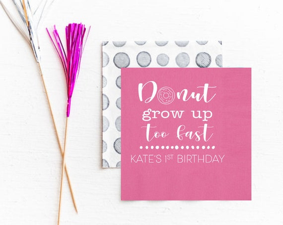 Donut grow up, Donut birthday napkins, Donut birthday favor, Personalized birthday napkins, First birthday napkins, First birthday decor
