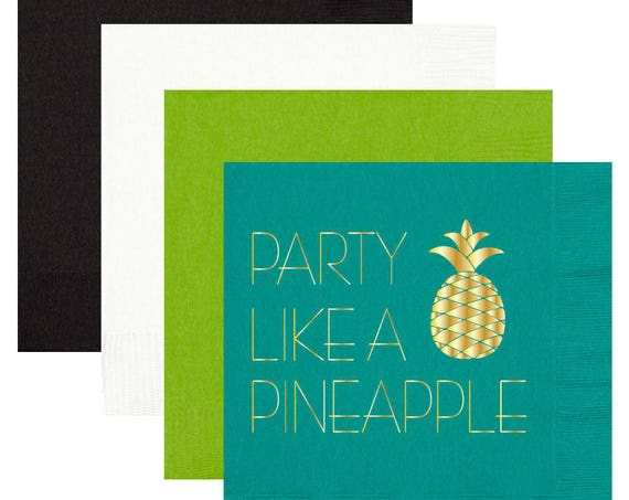 Pineapple napkins, foil stamped napkins, bachelorette party napkins, pool party napkins, birthday party napkins, party like a pineapple