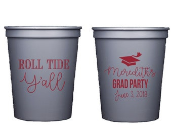 Graduation cup, grad party cup, Personalized plastic cups, grad party cup, Roll tide cup, custom stadium cup, university of Alabama tailgate