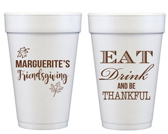 personalized thanksgiving cups, thanksgiving foam cups, eat drink and be thankful, personalized cups, friendsgiving cups, disposable cups