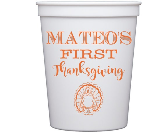 First Thanksgiving cups, Personalized Thanksgiving cups, Thanksgiving dinner cups, Custom Thanksgiving cups, Personalized plastic cups