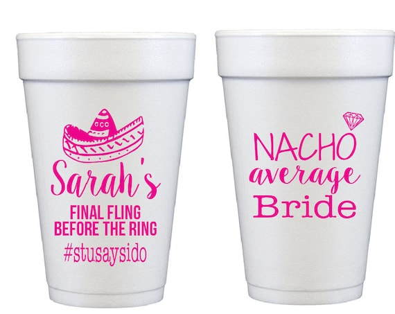 nacho average bride, bachelorette cups, bachelorette party favors, final fling before the ring cups, bachelorette party favor, personalized
