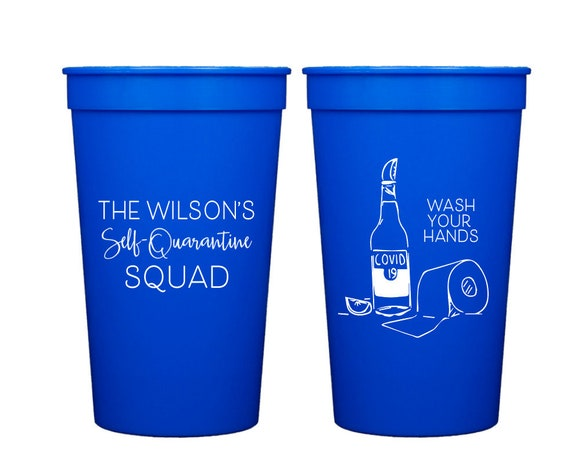 Self quarantine cups, Social distancing cups, I survived quarantine, Quarantini cups, Quarantine and chill, Personalized plastic cups