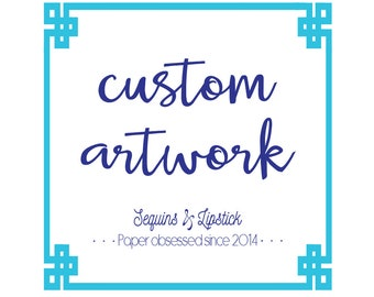 Custom Artwork Fee, S&L created