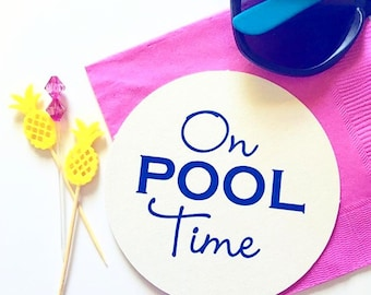 Pool time coasters, personalized coasters, custom coasters, bar cart coasters, hostess gift, foil stamped coasters, pool party accessory