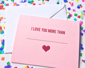 Valentines day card, vday card, galentines day card, valentines gift, Anniversary card, I love you Greeting card, I love you more than