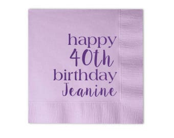 birthday napkins 40th birthday napkins personalized napkins custom napkins foil stamped napkins birthday party decorations adult birthday