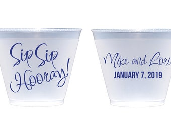 Sip sip hooray frosted cups, shatterproof cup, personalized plastic cup, wedding cups, reception cups, reusable plastic cups, wedding favor