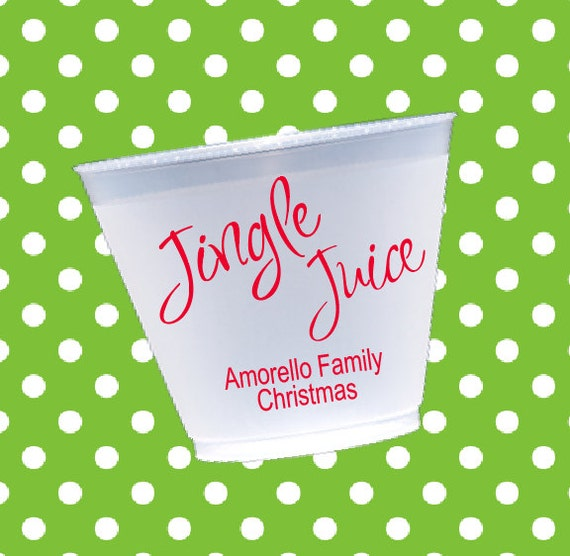 Jingle juice shatterproof cups, personalized cups, holiday cups, frosted cups, Christmas party favor, reusable plastic