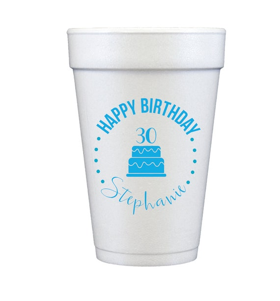 Personalized birthday cups, 30th birthday cups, Personalized foam cups, foam birthday cups, adult party favors, adult birthday party