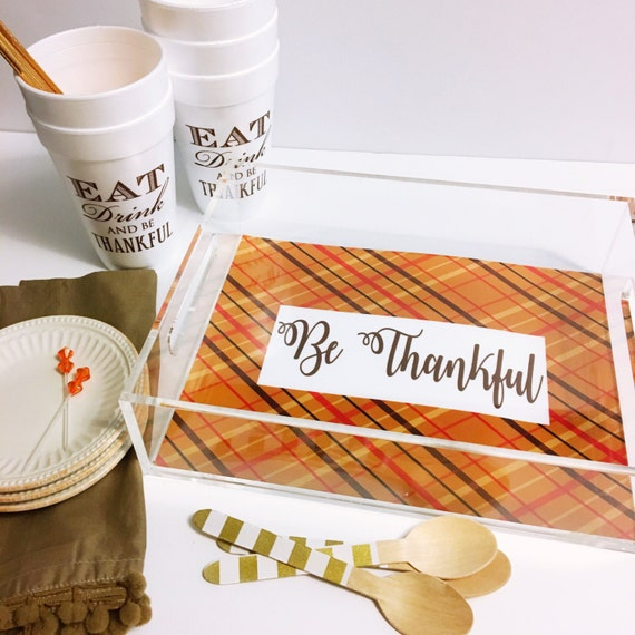 Thanksgiving tray, Be thankful tray, fall plaid decor, acrylic tray, lucite catchall, bar cart tray, acrylic accessory, fall decorations
