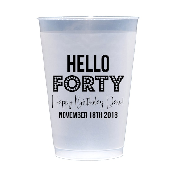 Hello 40 cups, 40th birthday cups, personalized birthday cups, personalized plastic cups, over the hill birthday cups, birthday party favor