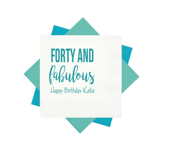 40th birthday party napkins, 40 and fabulous napkins, 40th birthday decor, adult party favors, adult birthday party decor, 40 and young af