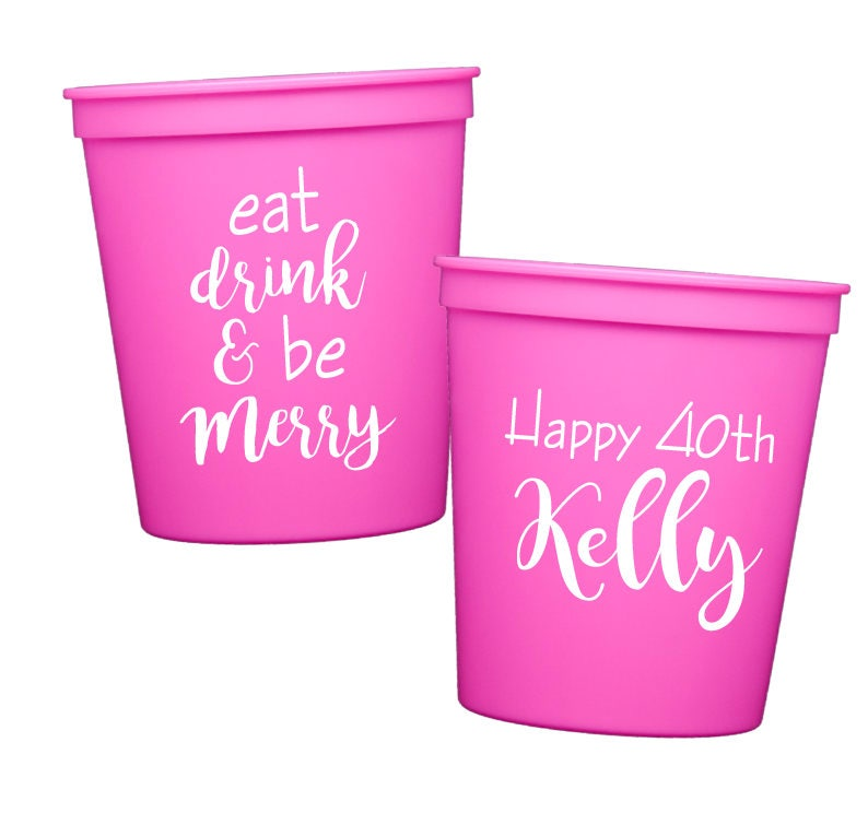 40th Birthday Cups Adult Party Favors Personalized Plastic Custom