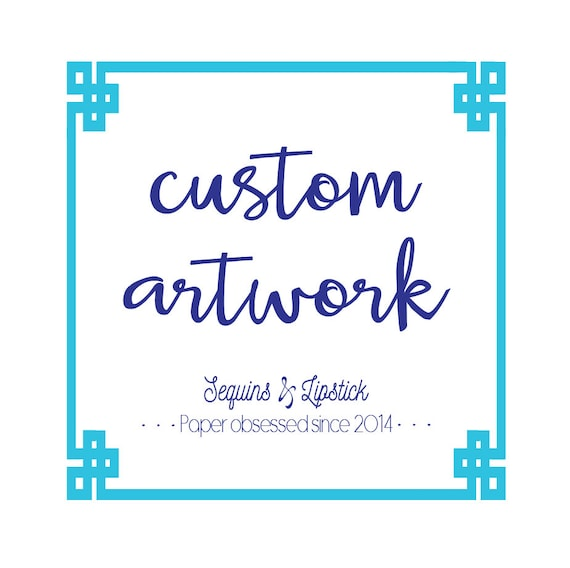 Custom Artwork Fee, .ai .eps .pdf