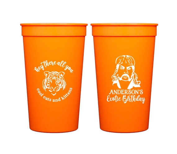 Tiger King cups, Tiger King birthday, Personalized birthday cups, Hey all you cool cats, Adult birthday cups, Adult birthday favor,
