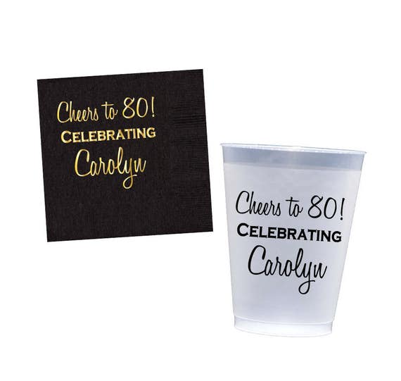 80th birthday party cups, personalized plastic cup, birthday party favor, party decorations, birthday napkins, 40th birthday napkins