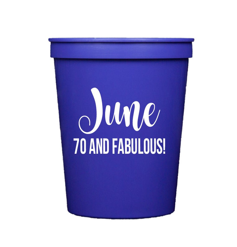 bf6dbfb02aa Adult birthday party cups, 70th birthday party, Birthday party cups, Reusable  plastic cups, Personalized plastic cups, Custom birthday favor