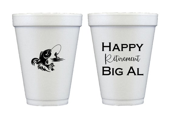 Retirement cups, Happy retirement, Retirement party cups, Fishing lover, Fishing enthusiast, Personalized foam cups, Personalized party cup