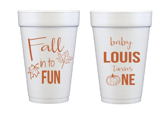 Fall into fun, Babys first birthday, First birthday cups, First birthday party favor, First birthday party cups, Personalized foam cups