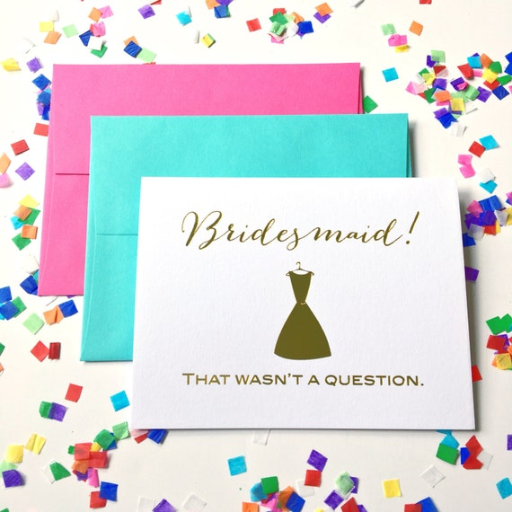 Bridesmaid card, Will you be my bridesmaid card, bridesmaid proposal, bridesmaid gift, foil stamped greeting card, Bridesmaid thank you