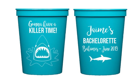 Shark theme bachelorette party, Shark bachelorette cups, Bachelorette party cups, Personalized bachelorette cups, Gonna have a killer time
