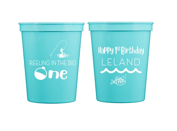 Fishing birthday cups, Fishing first birthday party, Reeling in the big one, First birthday cups,  Personalized plastic cups, Fish theme cup