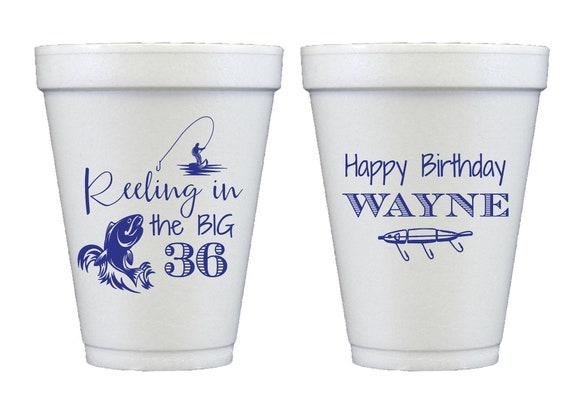Fishing birthday cups, Fishing themed birthday, Guys birthday party cups, Adult birthday party cups, Personalized foam cups, Reeling in cups
