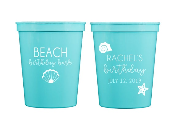 Beach birthday cups, Beach birthday bash, Beach bachelorette, Beach themed birthday party, Beach theme party, Personalized birthday cups