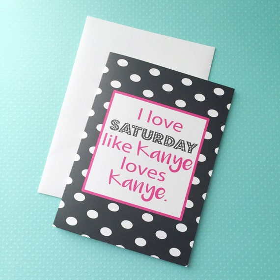 SALE Just for fun greeting card, funny card, funny snail mail, fun card, polka dot stationery, colorful card, blank card, kanye quote