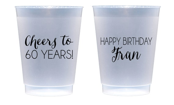 Cheers to 60 years, 60th birthday party cups, 60th birthday cup, Adult birthday party favor, Personalized birthday cup, Personalized plastic