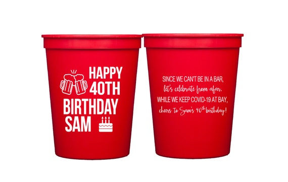 Quarantine birthday, Social distancing birthday, virtual birthday, Personalized birthday cups, 40th birthday cups, Birthday favor