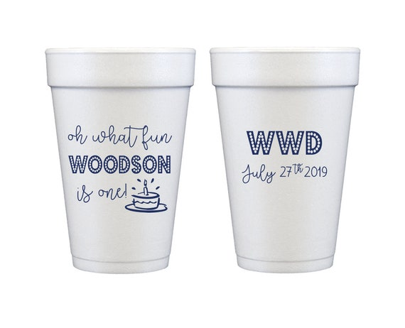 Oh what fun first birthday cups, First birthday party cups, One year old birthday cups, Personalized cups, Personalized foam cups
