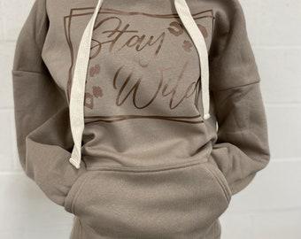 Stay Wild Women's Hooded Sweatshirt