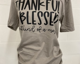 Thankful Blessed Mess Women's T-Shirt