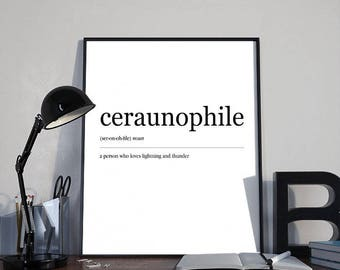 Inspirational Dictionary Word Art Ceraunophile INSTANT DOWNLOAD PRINTABLE Wall Art, Home Decor, Inspirational Humorous Gift, Minimalist Art