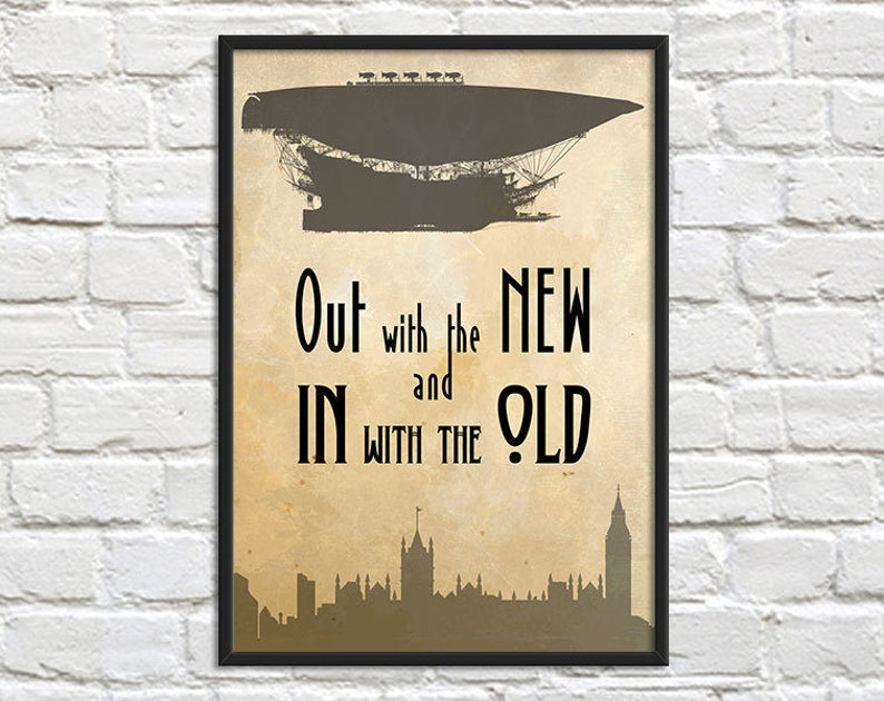 Out with the New Steampunk Art Print Poster  Wall Decor image 0