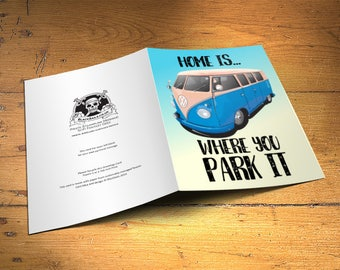 Camper Van Greetings Card, Home is where you park it, Home Decor, Inspirational Quote Birthday Gift, Camping, RV, 5x7 Inches