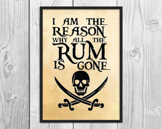 Why Is The Rum Gone Quote: Je Suis La Raison Pourquoi Tout Le Rhum Est Parti Pirate
